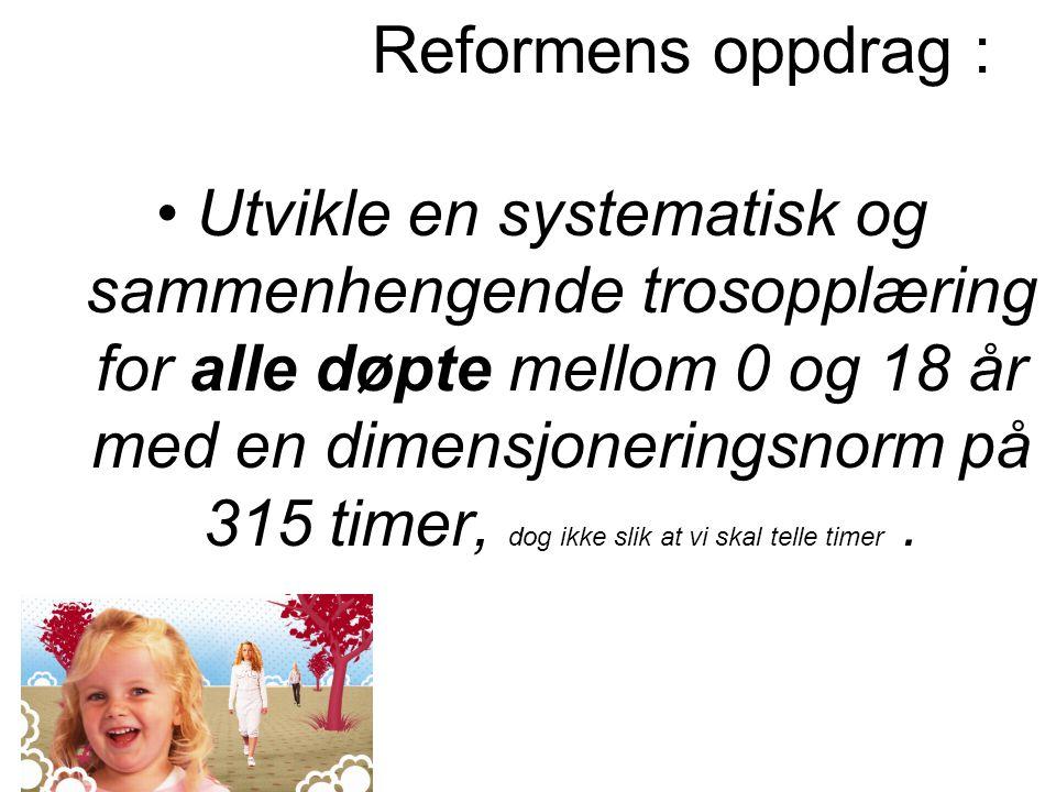 Reformens oppdrag :