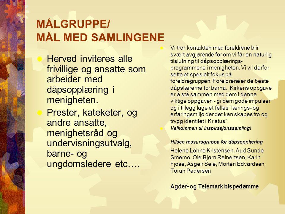 MÅLGRUPPE/ MÅL MED SAMLINGENE
