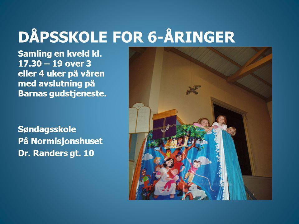DÅPSSKOLE FOR 6-ÅRINGER