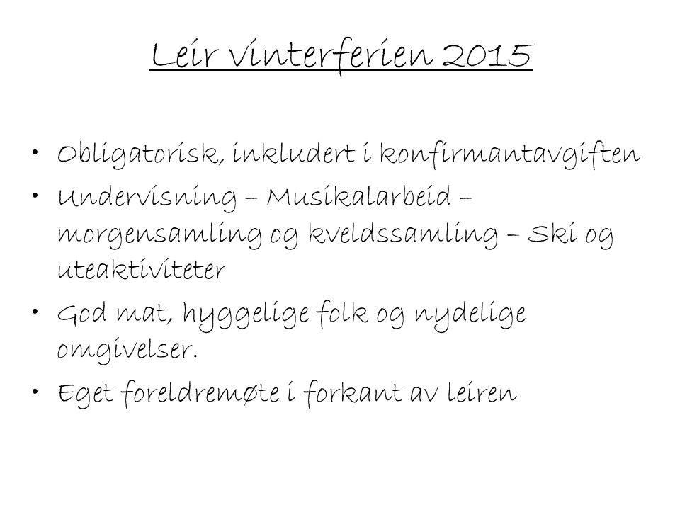 Leir vinterferien 2015 Obligatorisk, inkludert i konfirmantavgiften