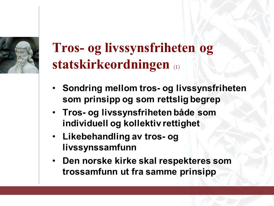 Tros- og livssynsfriheten og statskirkeordningen (1)
