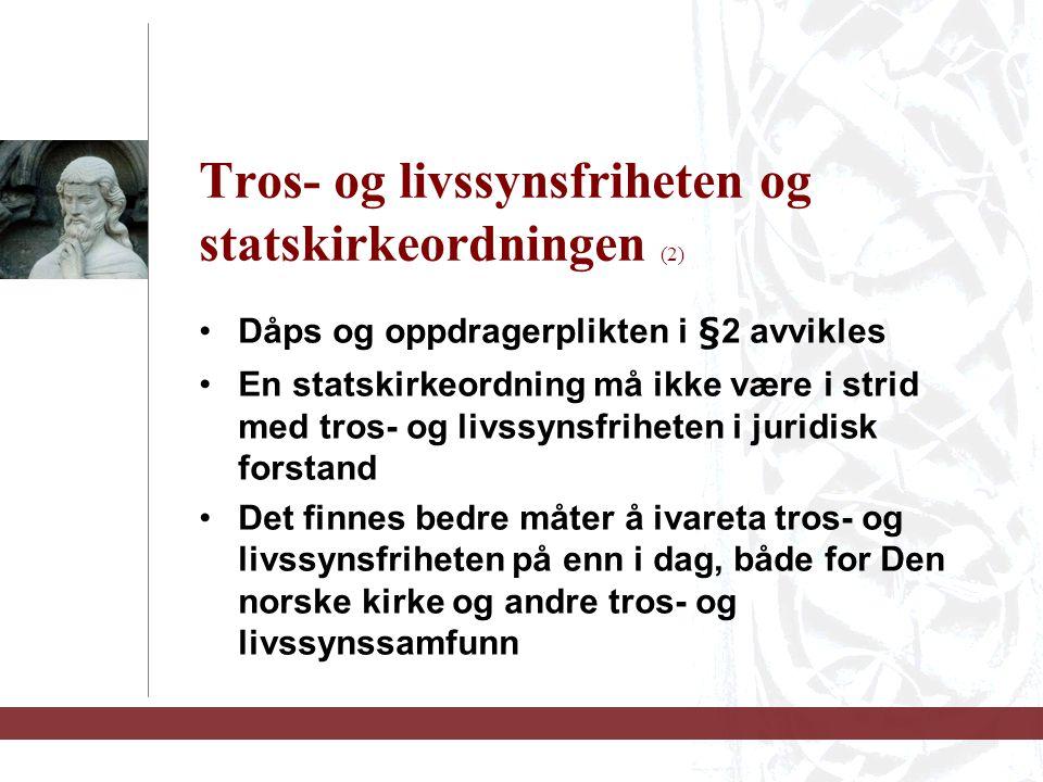 Tros- og livssynsfriheten og statskirkeordningen (2)