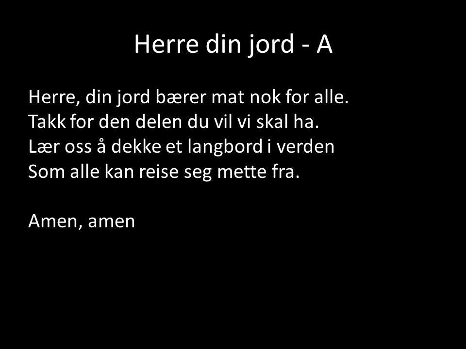 Herre din jord - A