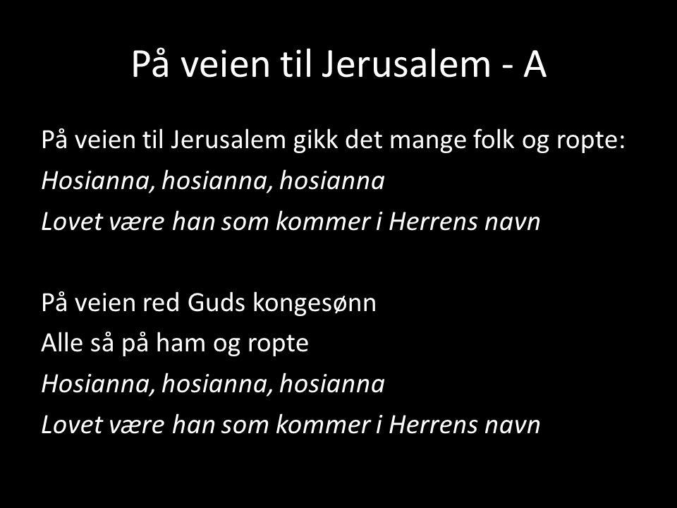 På veien til Jerusalem - A