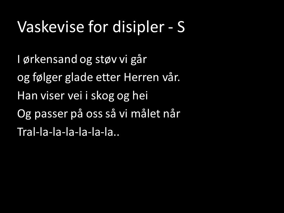 Vaskevise for disipler - S