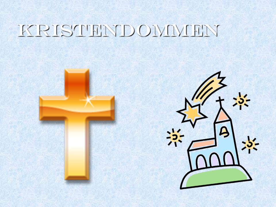 KRISTENDOMMEN