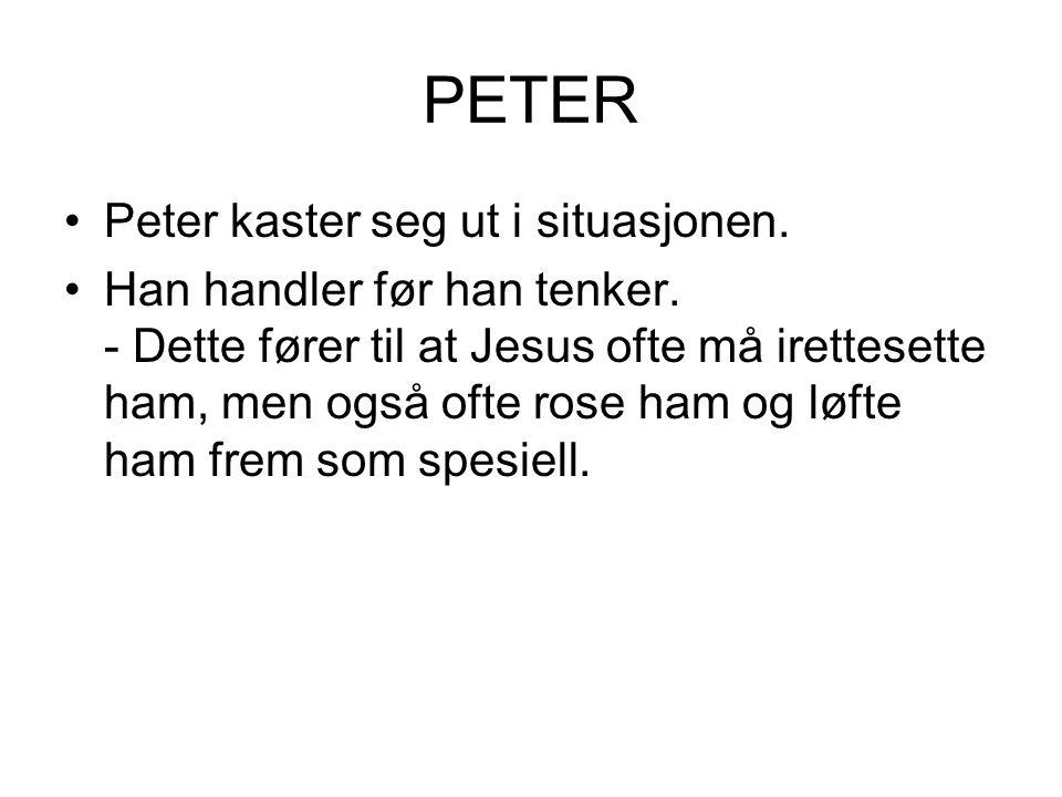 PETER Peter kaster seg ut i situasjonen.