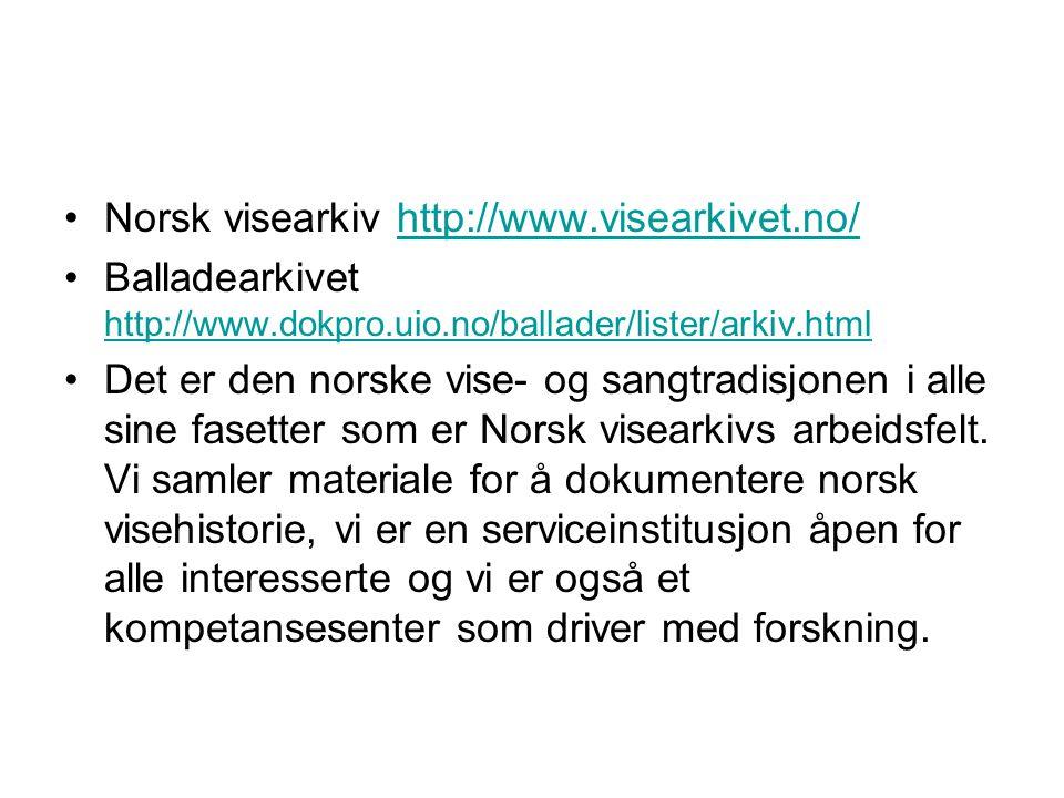 Norsk visearkiv http://www.visearkivet.no/