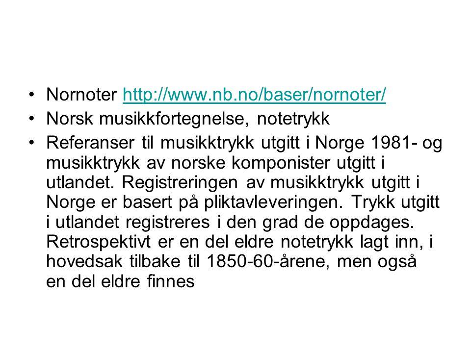 Nornoter http://www.nb.no/baser/nornoter/