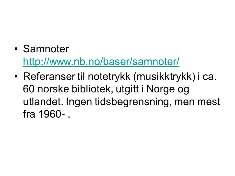 Samnoter http://www.nb.no/baser/samnoter/