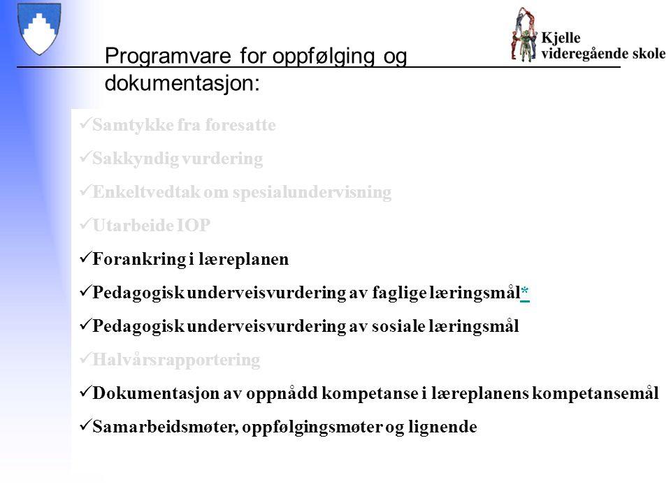Programvare for oppfølging og dokumentasjon: