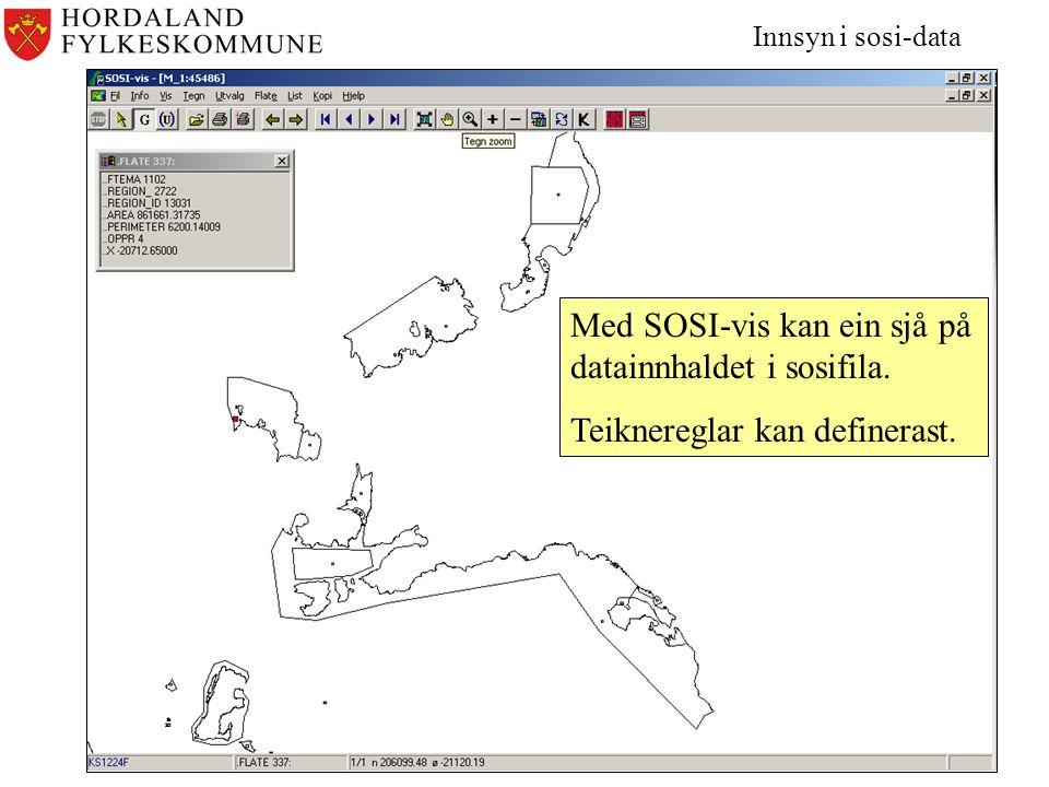 Med SOSI-vis kan ein sjå på datainnhaldet i sosifila.