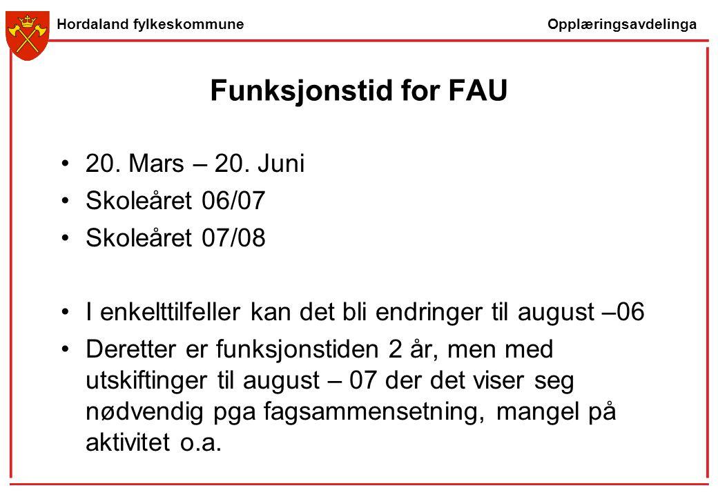 Funksjonstid for FAU 20. Mars – 20. Juni Skoleåret 06/07