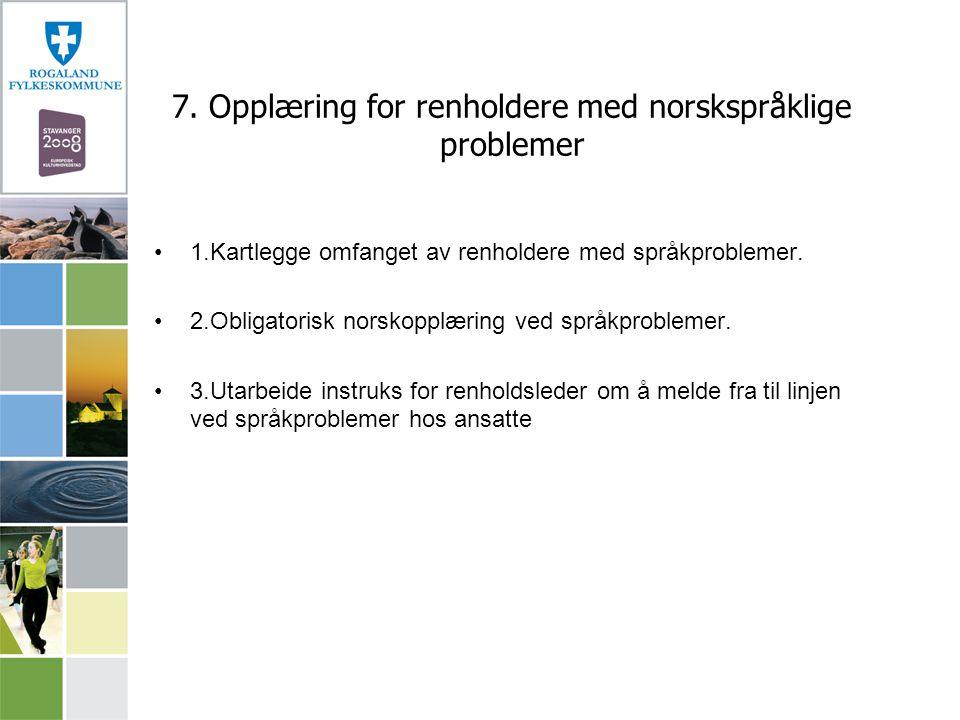 7. Opplæring for renholdere med norskspråklige problemer