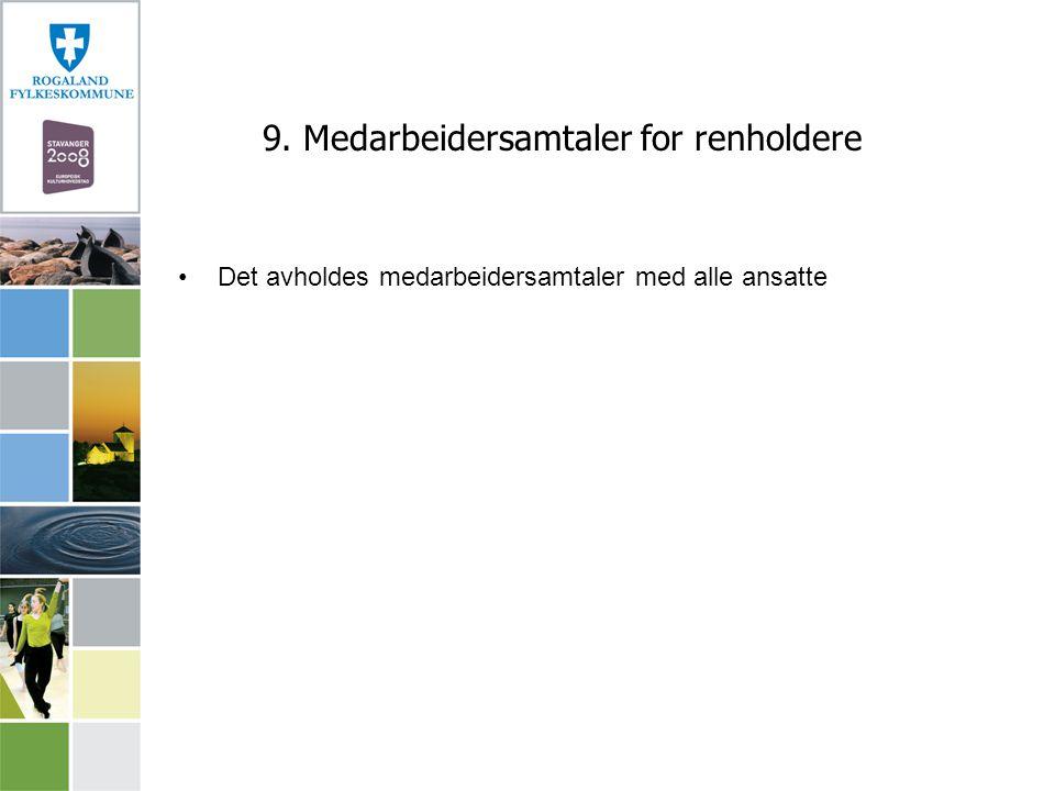 9. Medarbeidersamtaler for renholdere