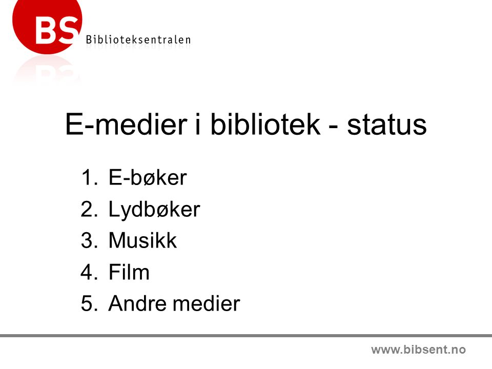 E-medier i bibliotek - status