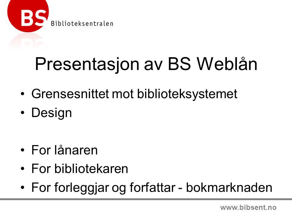 Presentasjon av BS Weblån