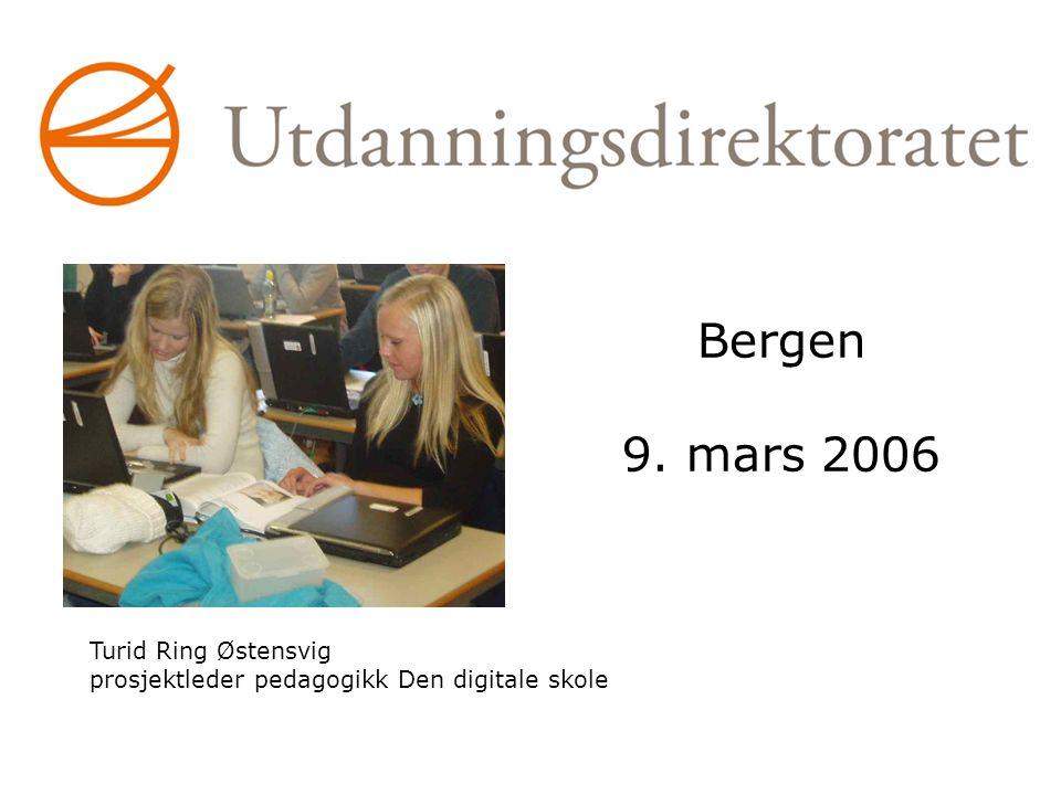 Bergen 9. mars 2006 Turid Ring Østensvig