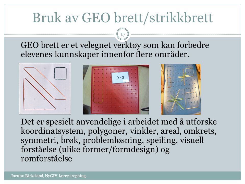 Bruk av GEO brett/strikkbrett