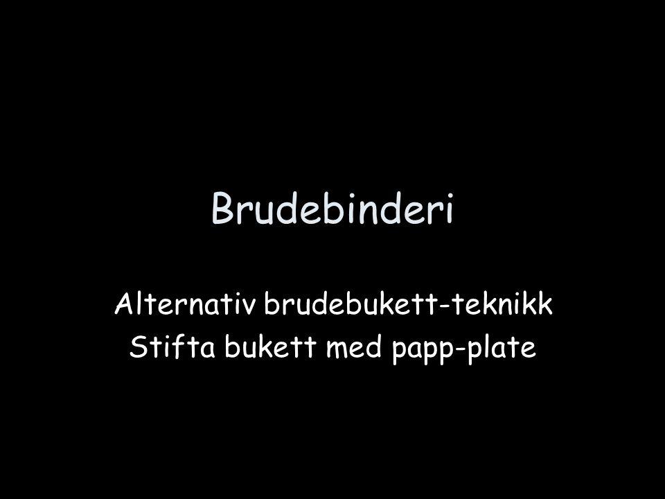 Alternativ brudebukett-teknikk Stifta bukett med papp-plate