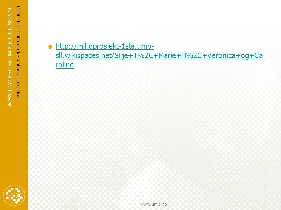 http://miljoprosjekt-1sta. umb-sll. wikispaces