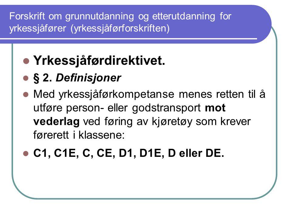 Yrkessjåførdirektivet.