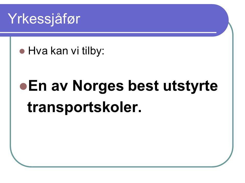 En av Norges best utstyrte transportskoler.