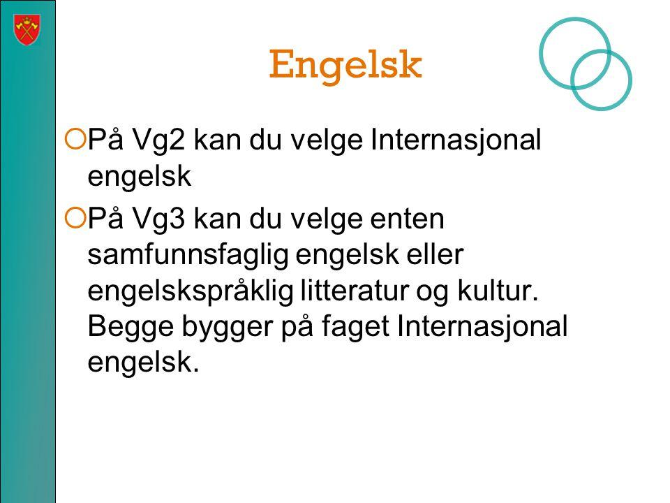 Engelsk På Vg2 kan du velge Internasjonal engelsk