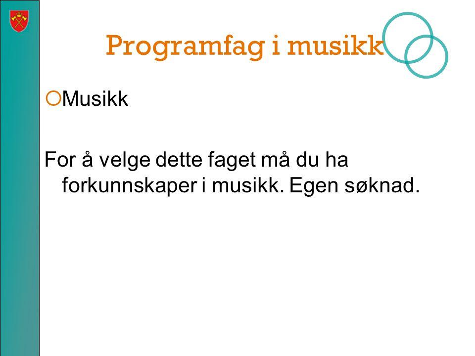 Programfag i musikk Musikk