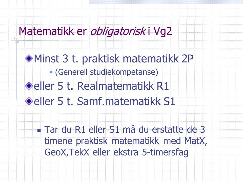 Matematikk er obligatorisk i Vg2