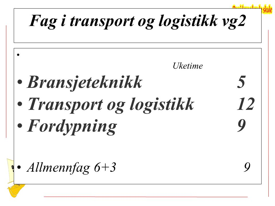 Fag i transport og logistikk vg2