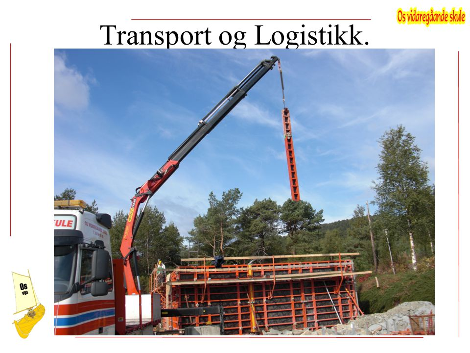 Transport og Logistikk.