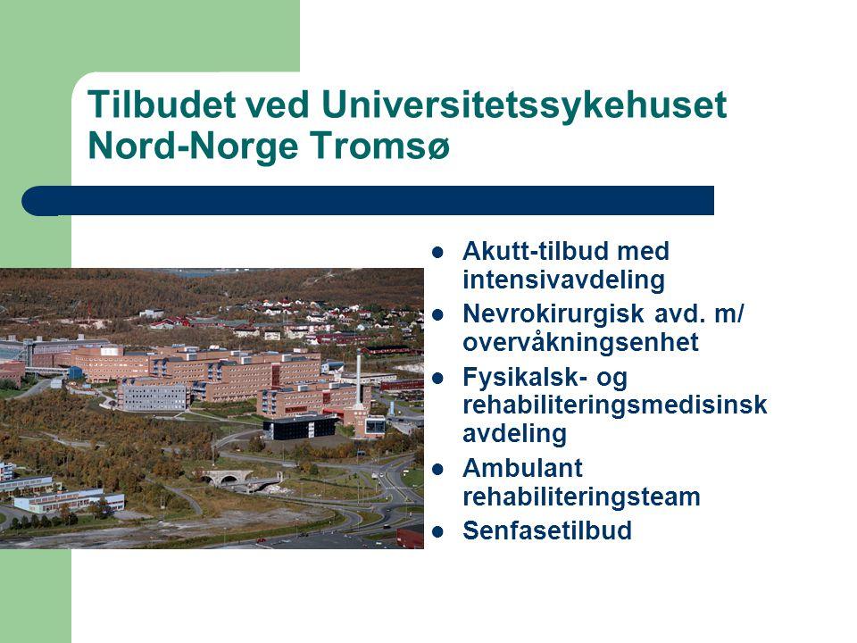 Tilbudet ved Universitetssykehuset Nord-Norge Tromsø