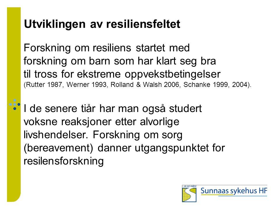 Utviklingen av resiliensfeltet