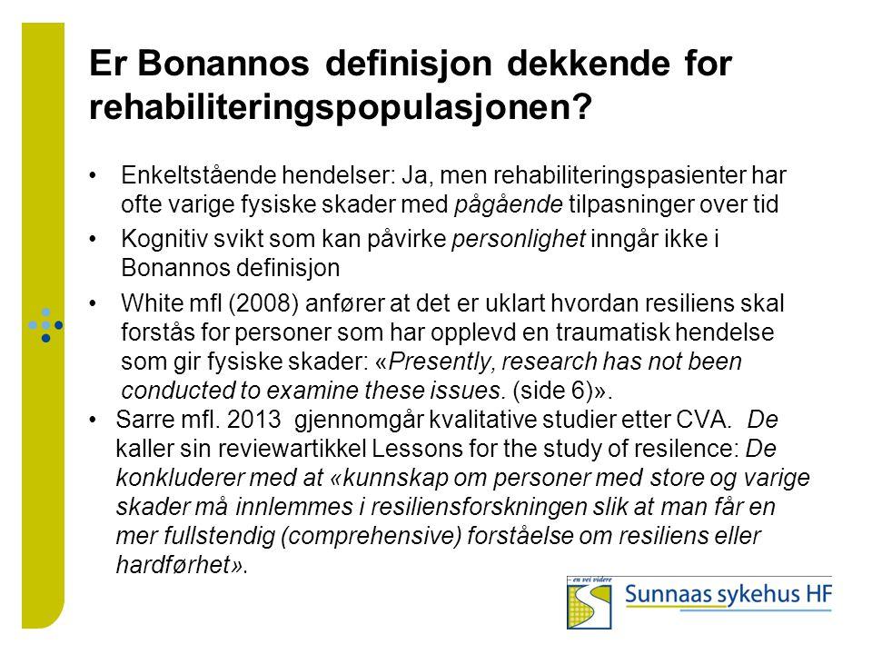 Er Bonannos definisjon dekkende for rehabiliteringspopulasjonen