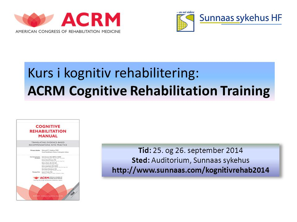 Kurs i kognitiv rehabilitering: ACRM Cognitive Rehabilitation Training