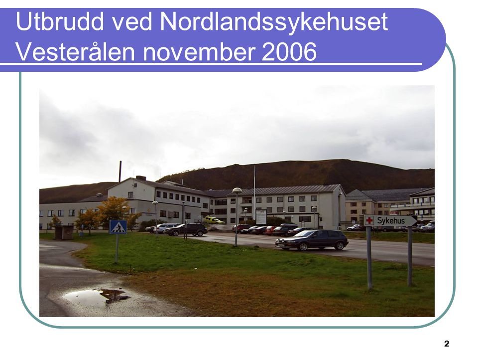 Utbrudd ved Nordlandssykehuset Vesterålen november 2006
