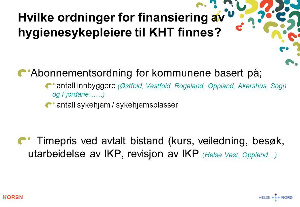 Hvilke ordninger for finansiering av hygienesykepleiere til KHT finnes