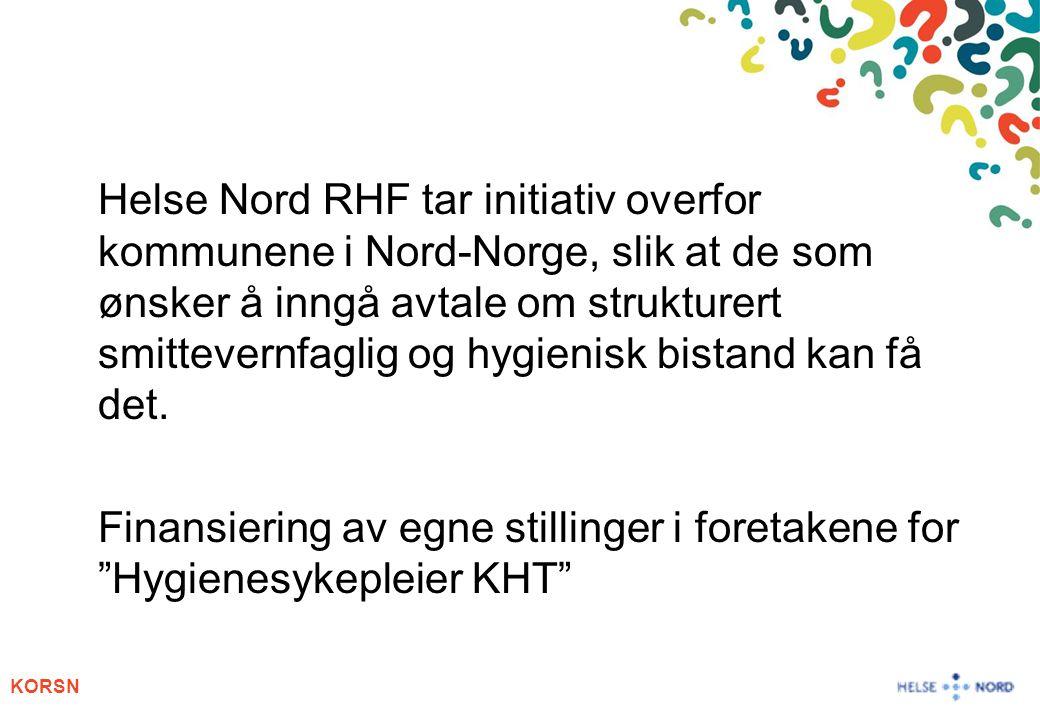 Helse Nord RHF tar initiativ overfor kommunene i Nord-Norge, slik at de som ønsker å inngå avtale om strukturert smittevernfaglig og hygienisk bistand kan få det.