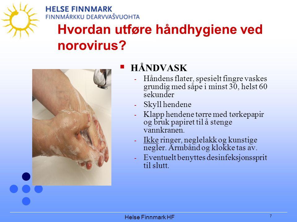 Hvordan utføre håndhygiene ved norovirus