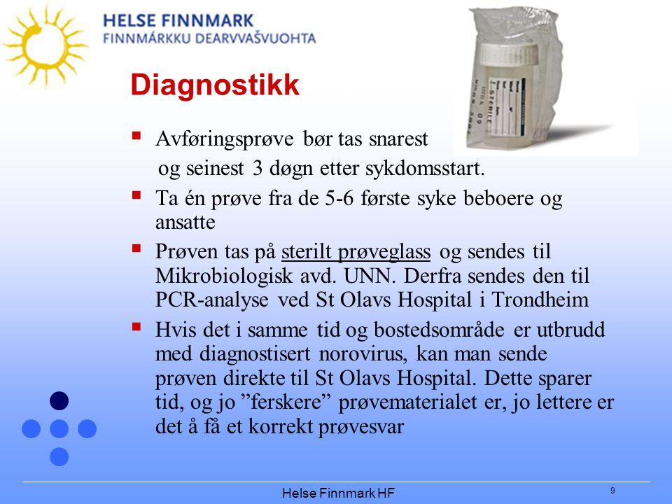 Diagnostikk Avføringsprøve bør tas snarest