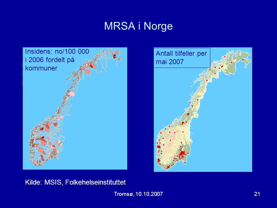 MRSA i Norge Insidens (no./100000) i 2006 fordelt på kommuner