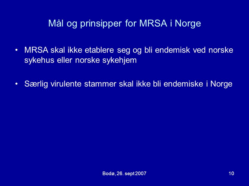 Mål og prinsipper for MRSA i Norge