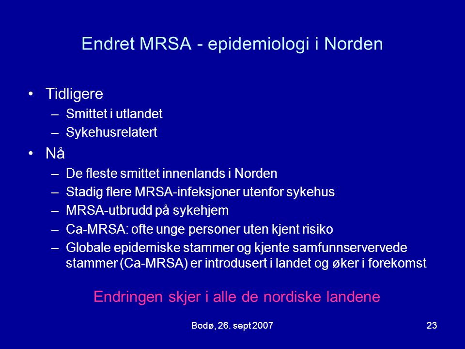 Endret MRSA - epidemiologi i Norden