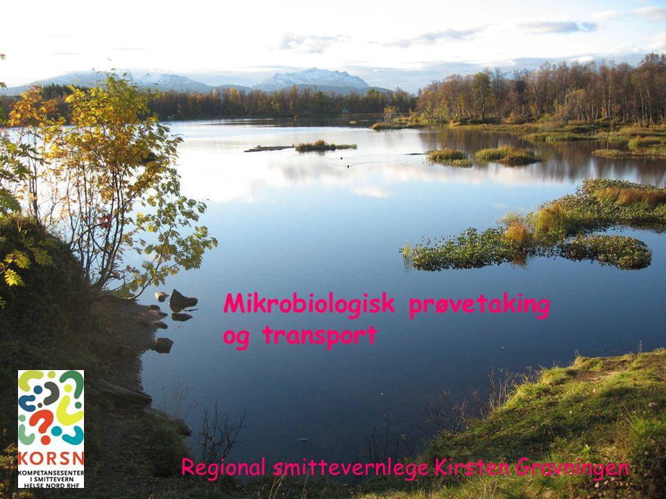 Mikrobiologisk prøvetaking og transport