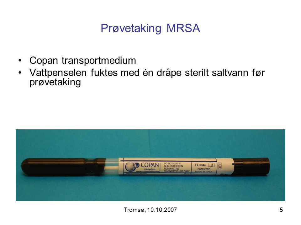 Prøvetaking MRSA Copan transportmedium
