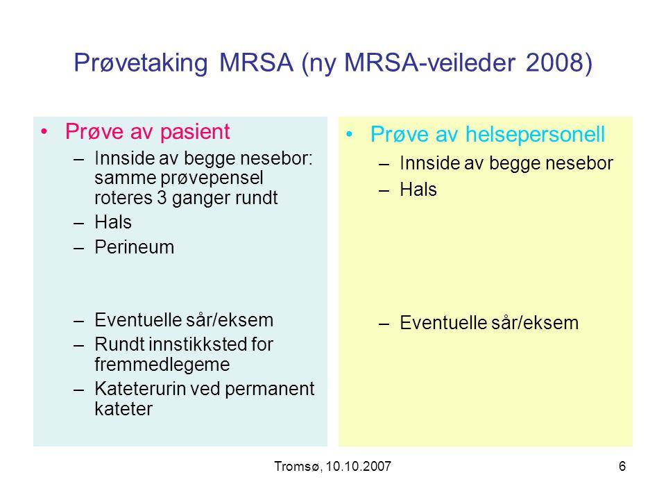 Prøvetaking MRSA (ny MRSA-veileder 2008)