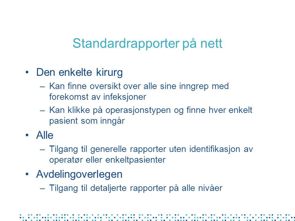 Standardrapporter på nett