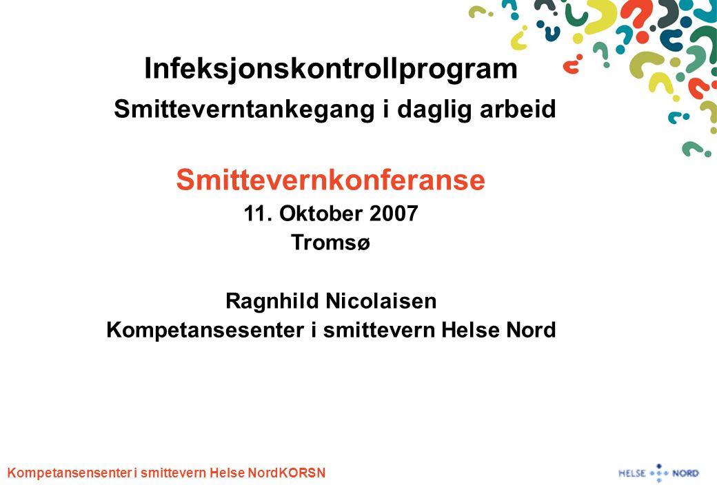 Infeksjonskontrollprogram Smitteverntankegang i daglig arbeid