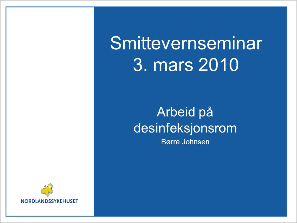 Smittevernseminar 3. mars 2010